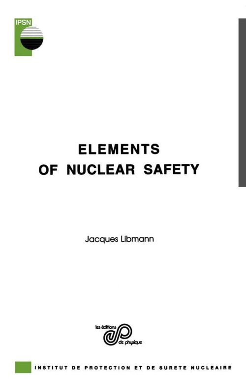 Elements of nuclear safety