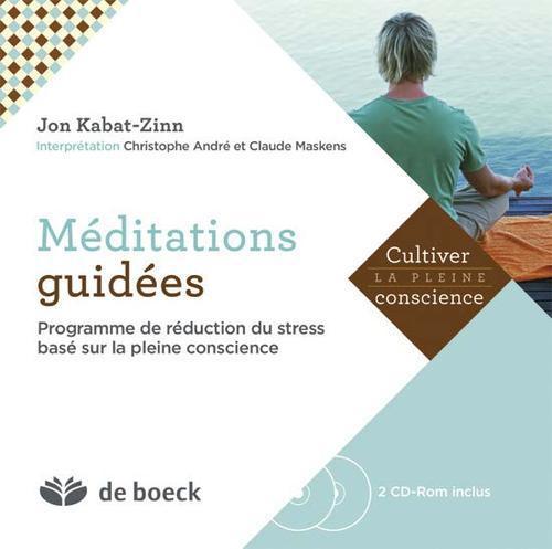 Méditations guidées ; programme de réduction du stress basé sur la pleine conscience
