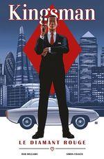 Kingsman ;  le diamant rouge  - Rob Williams