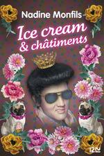 Vente Livre Numérique : Ice cream & châtiments  - Nadine Monfils