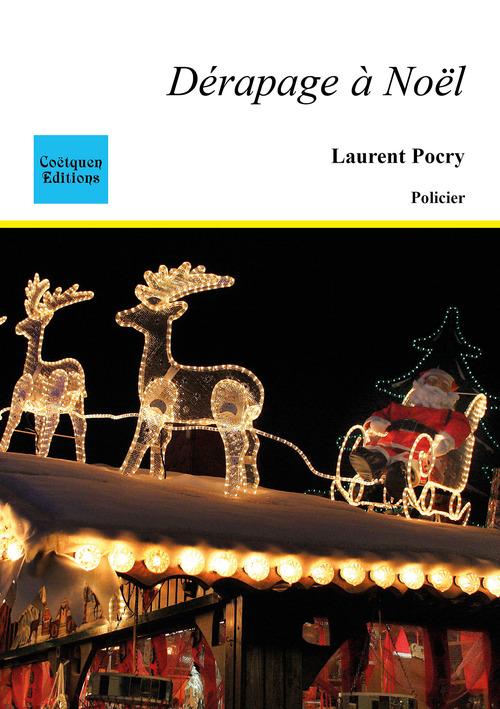 Dérapage à Noël  - Laurent Pocry