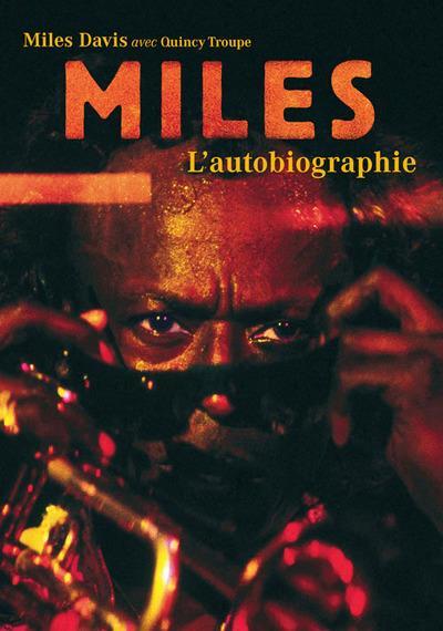 Miles ; l'autobiographie