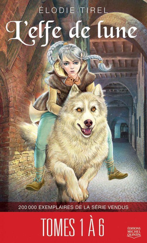 L'elfe de lune - Compilation tomes 1 à 6