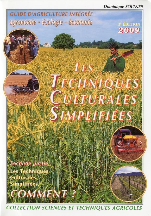 Les Techniques Culturales Simplifiees T.2 ; Comment ? (3e Edition)