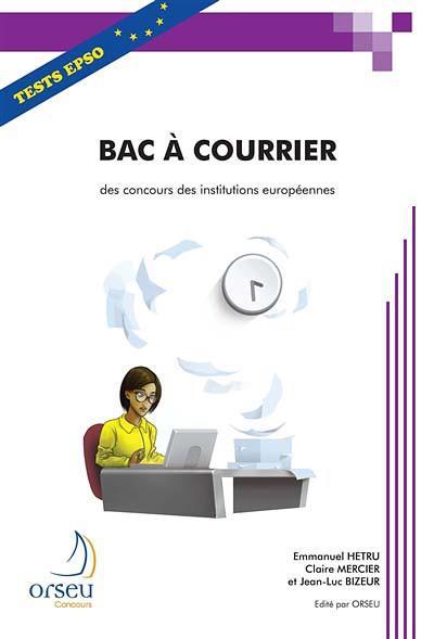 Bac a courrier des concours des institutions europeennes