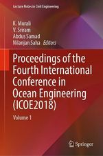 Proceedings of the Fourth International Conference in Ocean Engineering (ICOE2018)  - K. Murali - V. Sriram - Abdus Samad - Nilanjan Saha