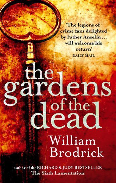 9780751534191 1 75 - The Gardens Of The Dead William Brodrick