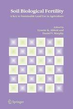 Soil Biological Fertility  - Lynette K. Abbott - Daniel V. Murphy