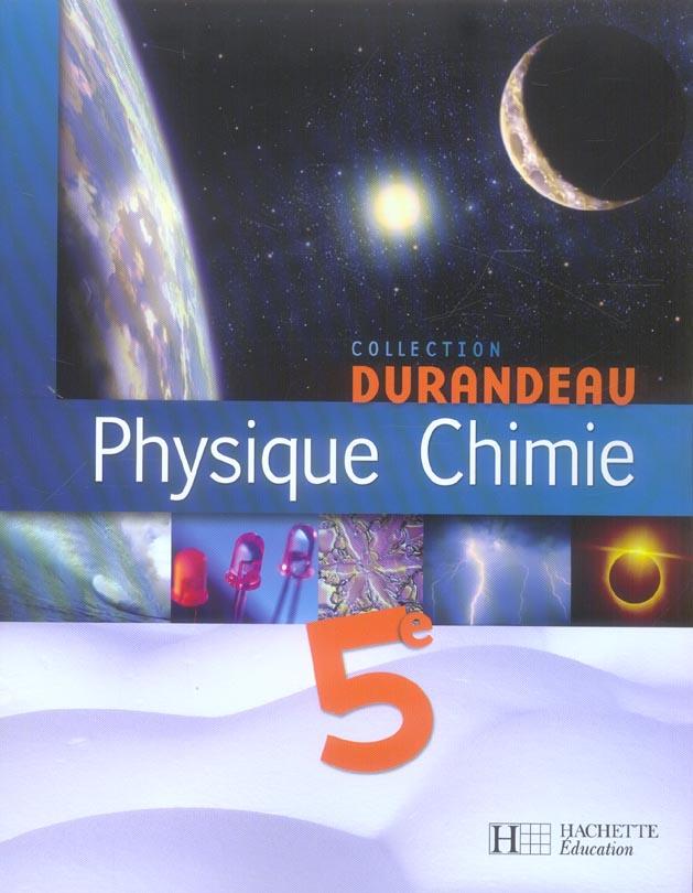Physique Chimie 5e - Livre De L'Eleve - Edition 2006