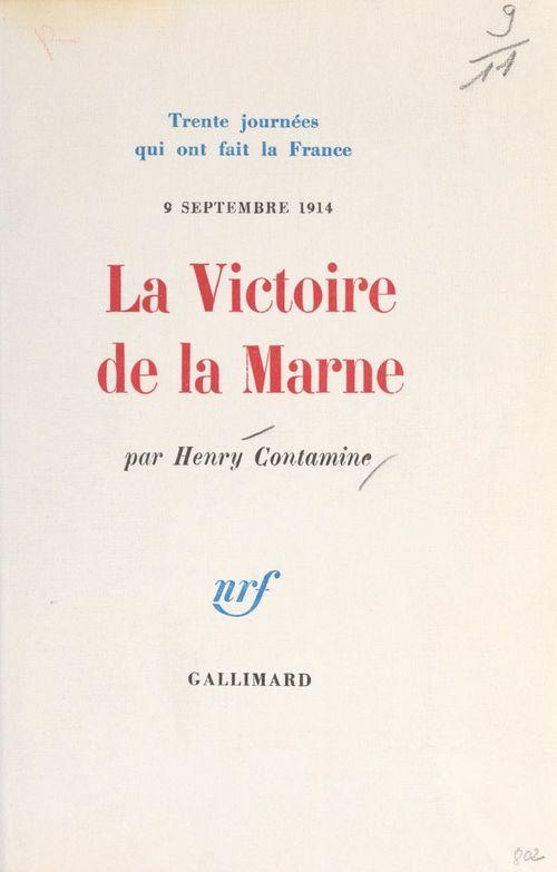 La victoire de la Marne, 9 septembre 1914