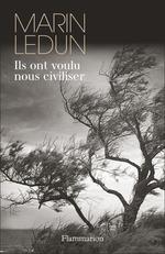 Vente EBooks : Ils ont voulu nous civiliser  - Marin LEDUN