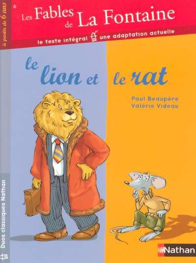 Les fables de La Fontaine t.6 ; le lion et le rat