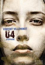 Vente EBooks : U4 ; Stéphane  - Vincent Villeminot