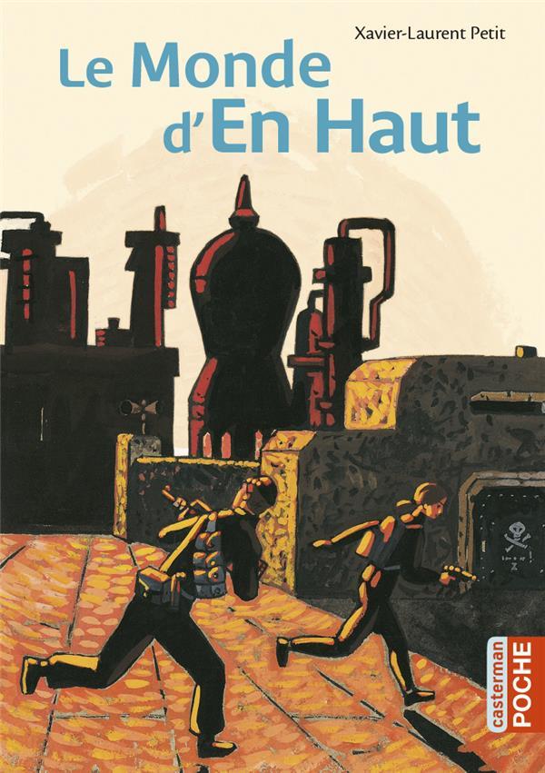 PETIT/TRUONG XAVIER- - LE MONDE D'EN HAUT