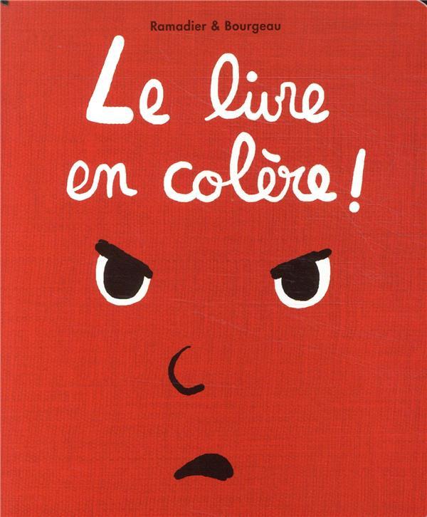 LE LIVRE EN COLERE ! RAMADIER, CEDRIC