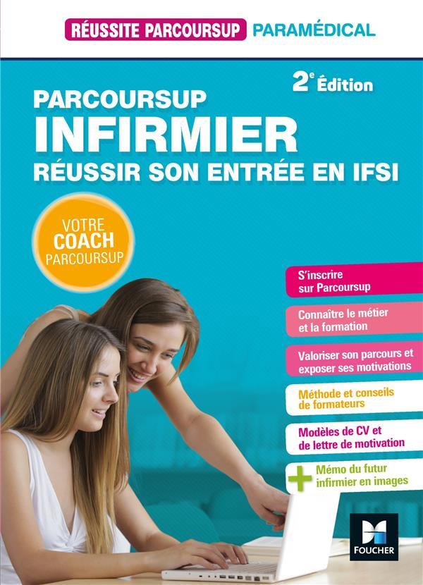 REUSSITE PARCOURSUP  -  PARCOURSUP INFIRMIER  -  REUSSIR SON ENTREE EN IFSI  GOURSOLAS-BOGREN, NATHALIE