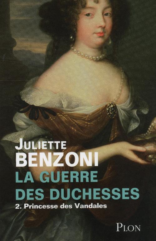 La guerre des duchesses t.2 ; princesse des Vandales
