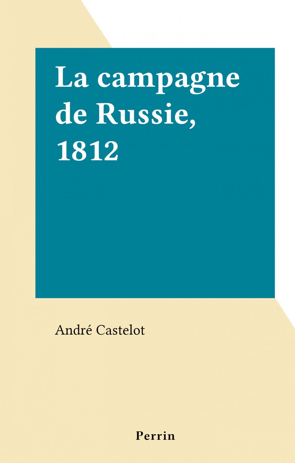 La campagne de Russie, 1812