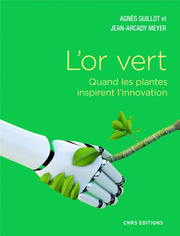 L'or vert ; quand les plantes inspirent l'innovation