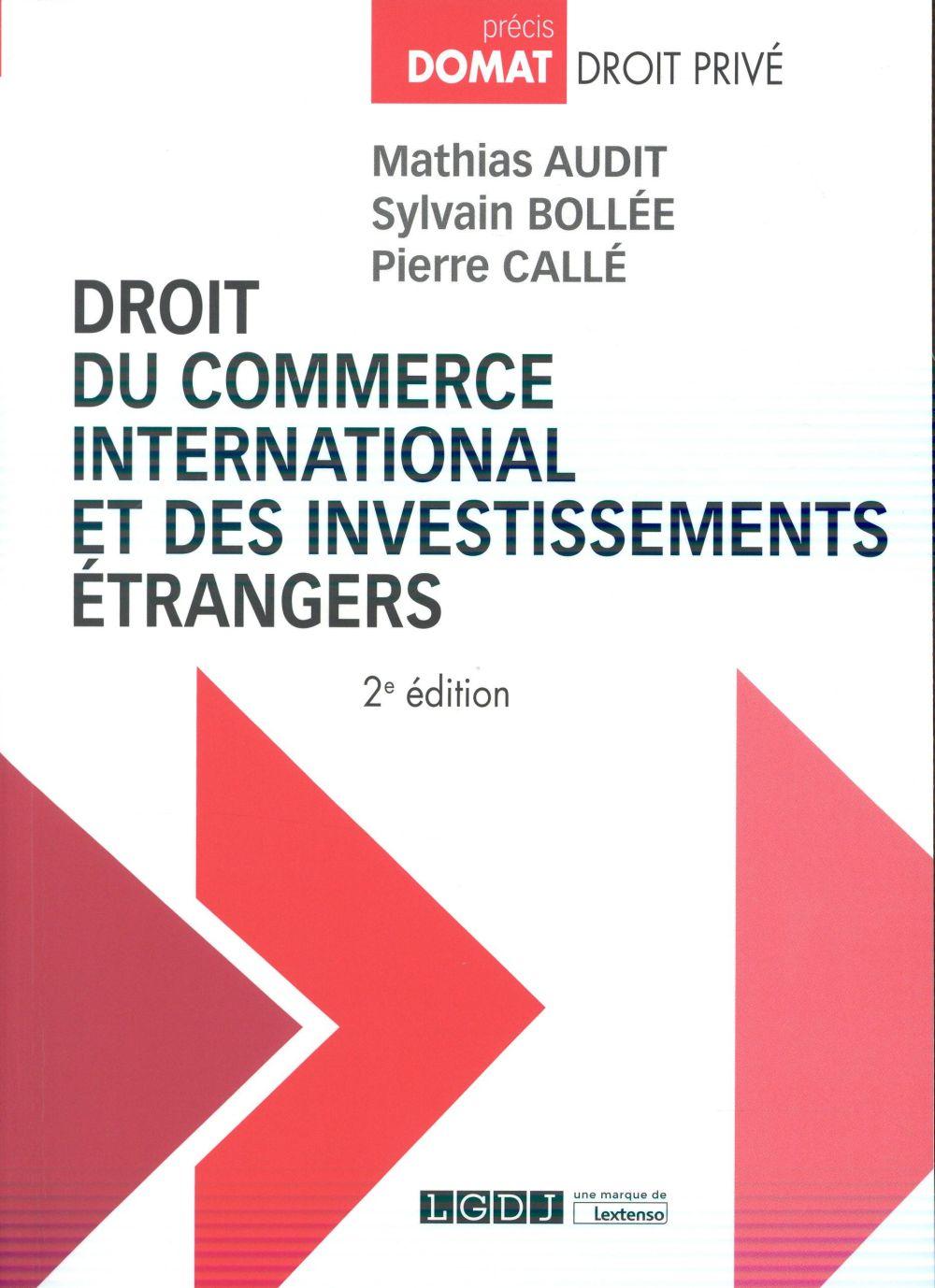 Droit du commerce international et des investissements étrangers (2e édition)