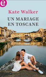 Un mariage en Toscane