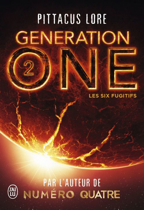 Generation One - (Tome 2) - Les Six Fugitifs  - Pittacus Lore
