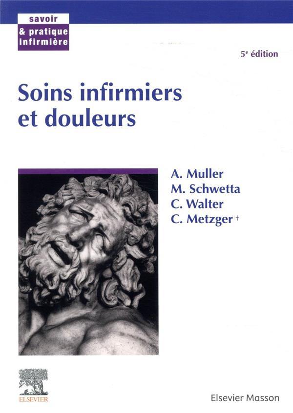 SOINS INFIRMIERS ET DOULEUR (5E EDITION) MULLER, ANDRE