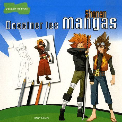 Dessiner Les Mangas Shonen