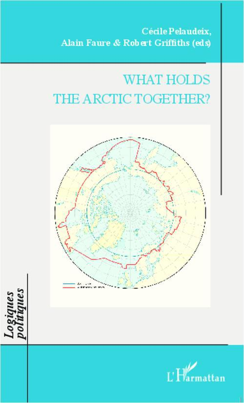 What holds the Arctic together ?
