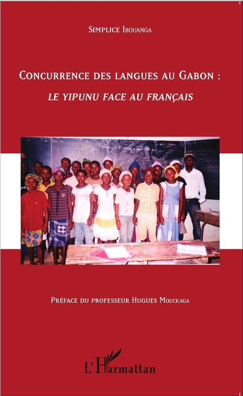 Concurrence des langues au Gabon :