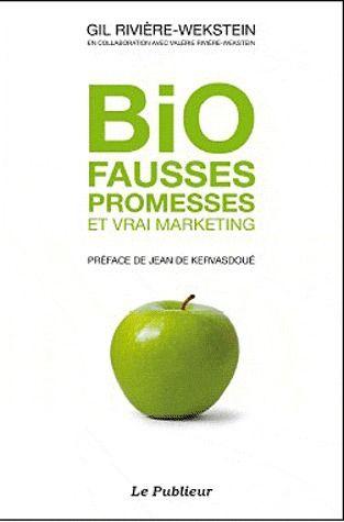 Bio, fausses promesses et vrai marketing