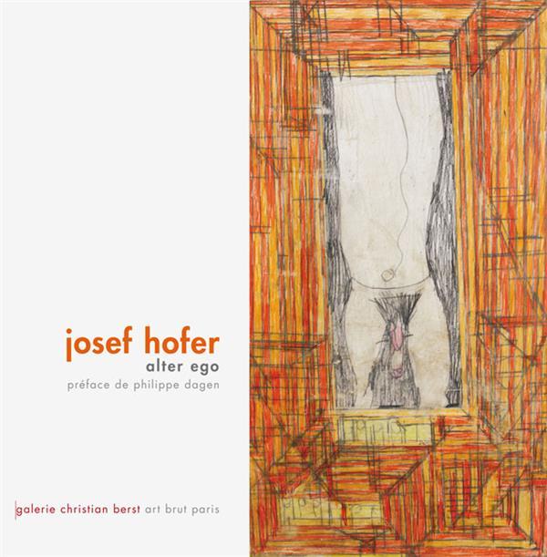 Josef Hofer alter ego