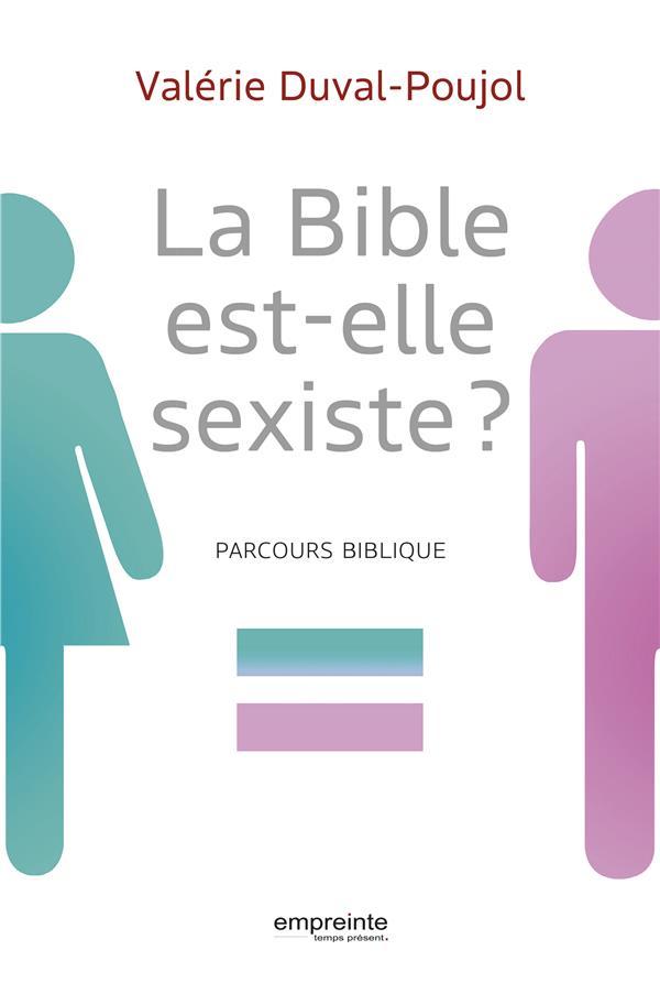 La Bible est-elle sexiste ? parcours biblique