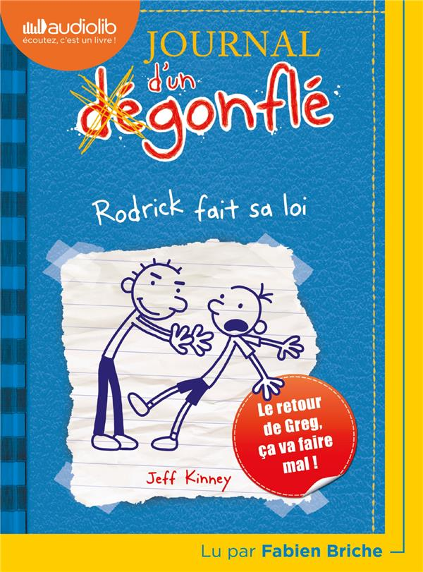 Journal D'Un Degonfle T.2 ; Rodrick Fait Sa Loi