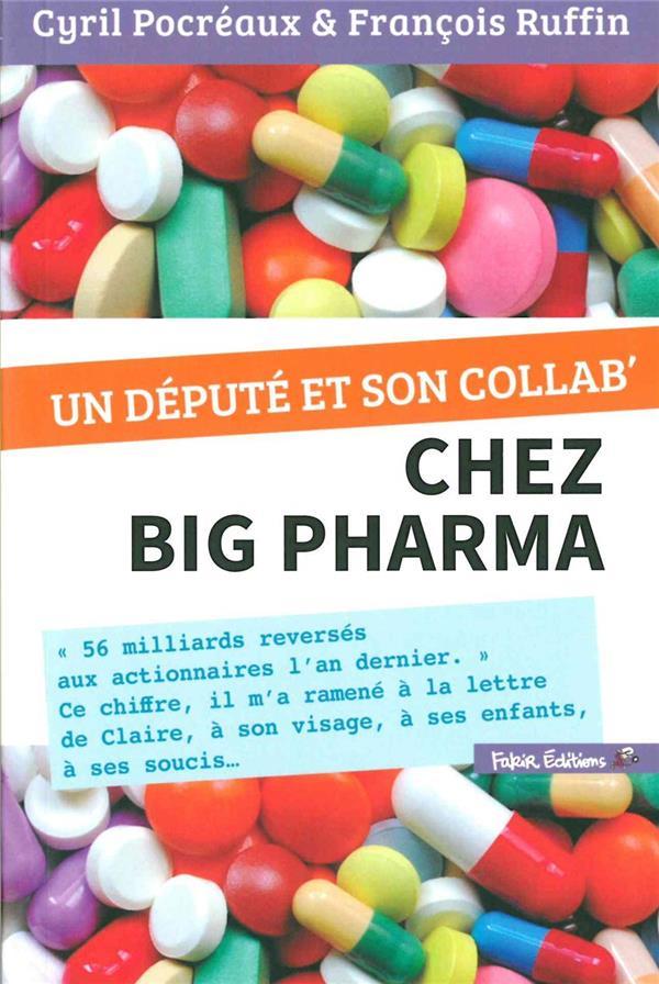Un député chez Big Pharma