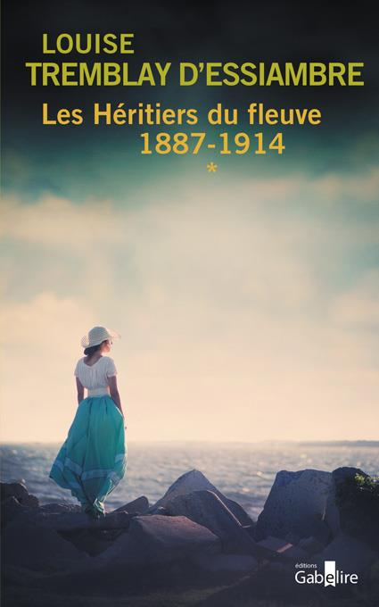 Les héritiers du fleuve 1887-1914