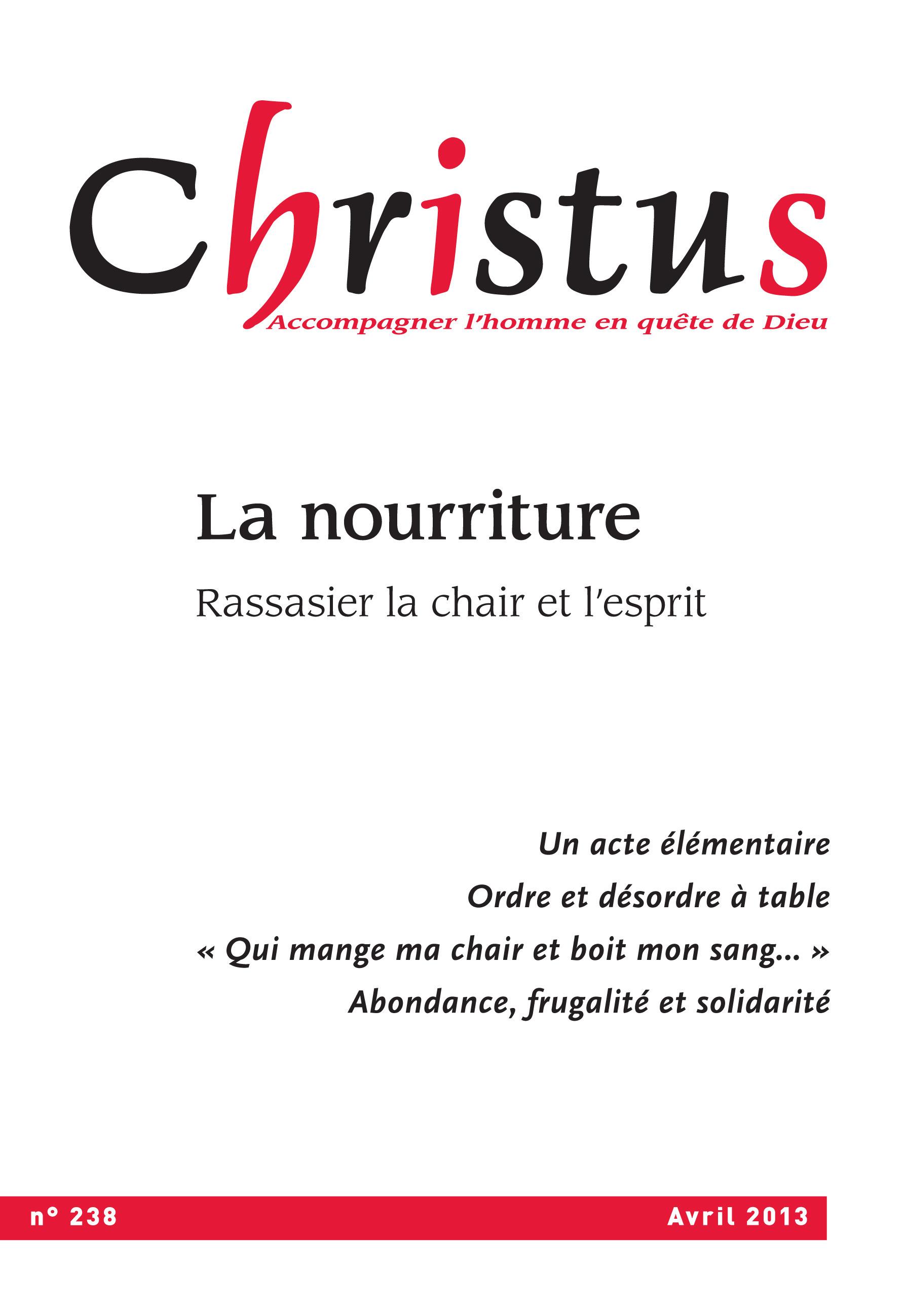 Revue christus ; Christus Avril 2013 - N°238