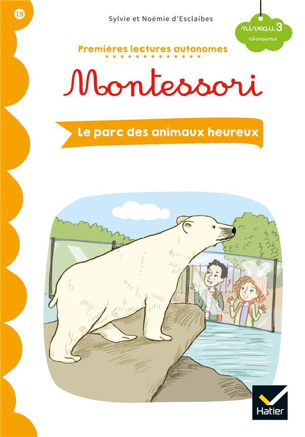 Premières lectures autonomes Montessori T.19 ; le parc des animaux heureux