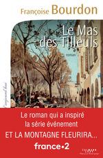 Vente Livre Numérique : Le Mas des tilleuls  - Françoise Bourdon