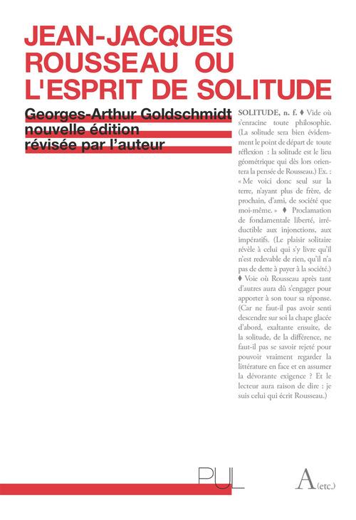 Jean-jacques rousseau ou l'esprit de solitude
