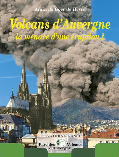 Volcans d'auvergne, menace d'une eruption