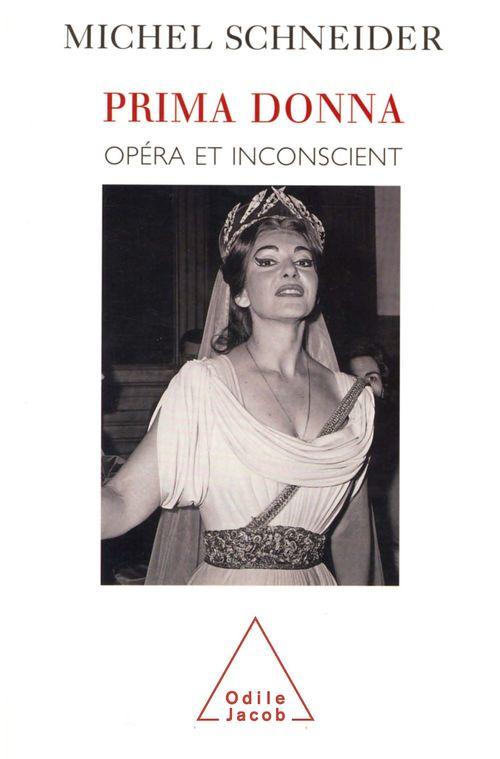 Prima donna - opera et inconscient