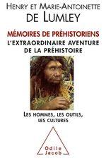 Vente EBooks : Mémoires de préhistoriens  - Henry de Lumley - Marie-antoinette De lumley