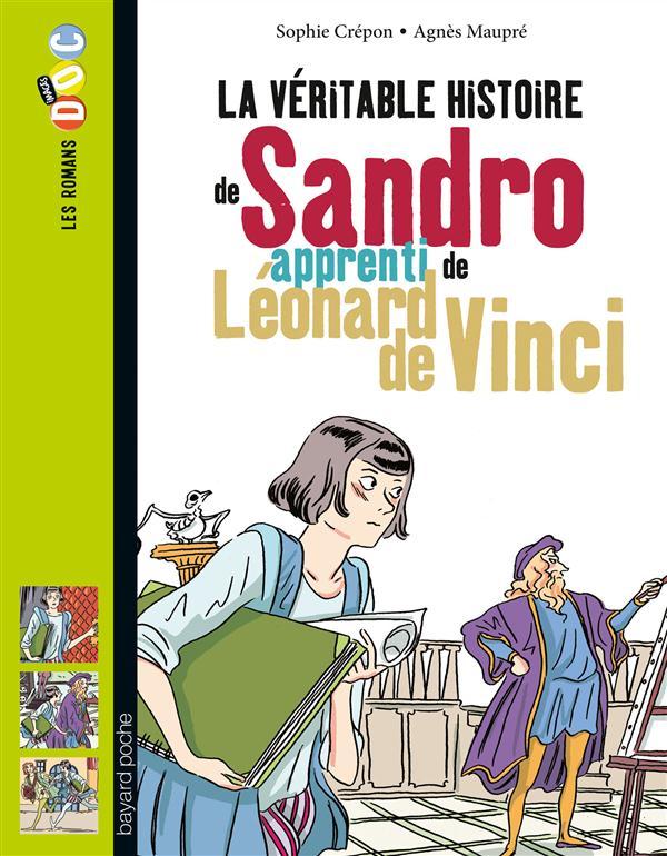 VERITABLE HISTOIRE DE SANDRO, APPRENTI DE LEONARD DE VINCI