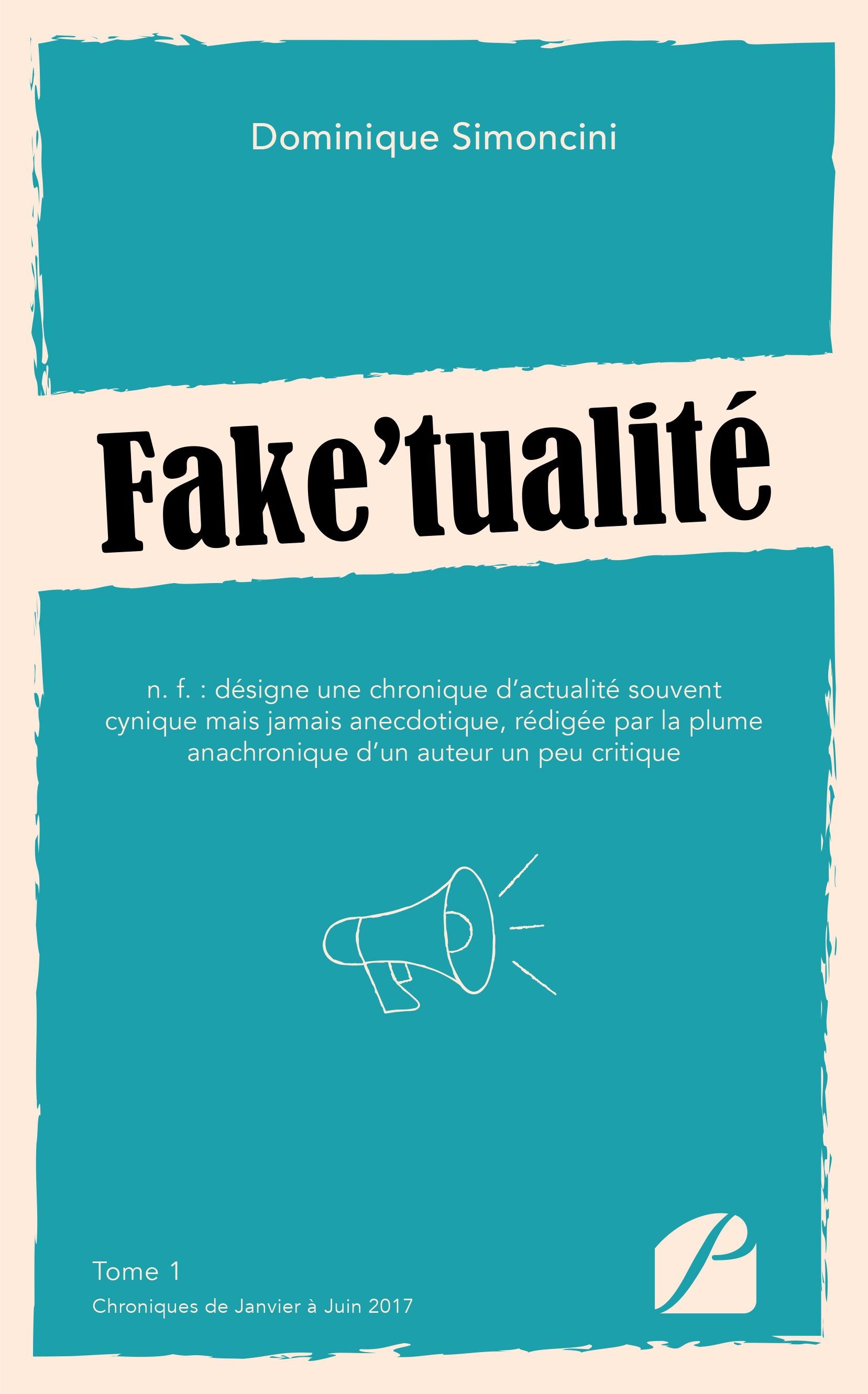 Fake'tualité  - Dominique Simoncini