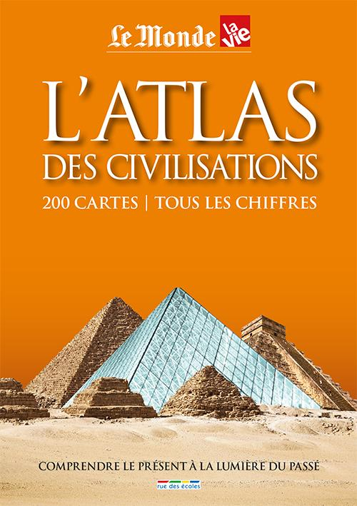 L'atlas des civilisations