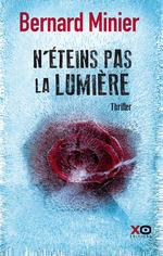 Vente Livre Numérique : N'éteins pas la lumière  - Bernard Minier