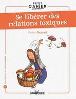 Petit cahier d´exercices : Se libérer des relations toxiques