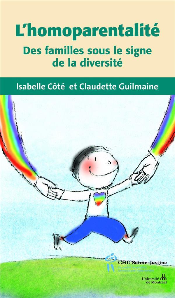 L'homoparentalité ; des familles sous le signe de la diversité