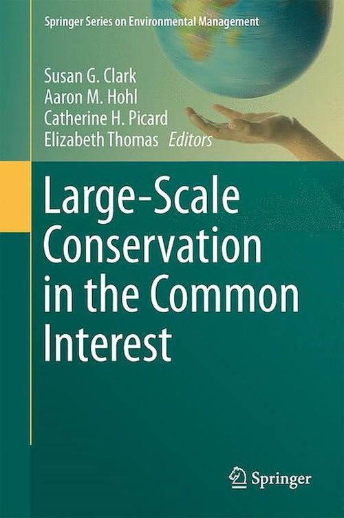 Large-Scale Conservation in the Common Interest